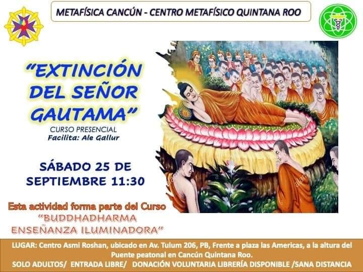 EXTINCIÓN DEL SEÑOR GAUTAMA